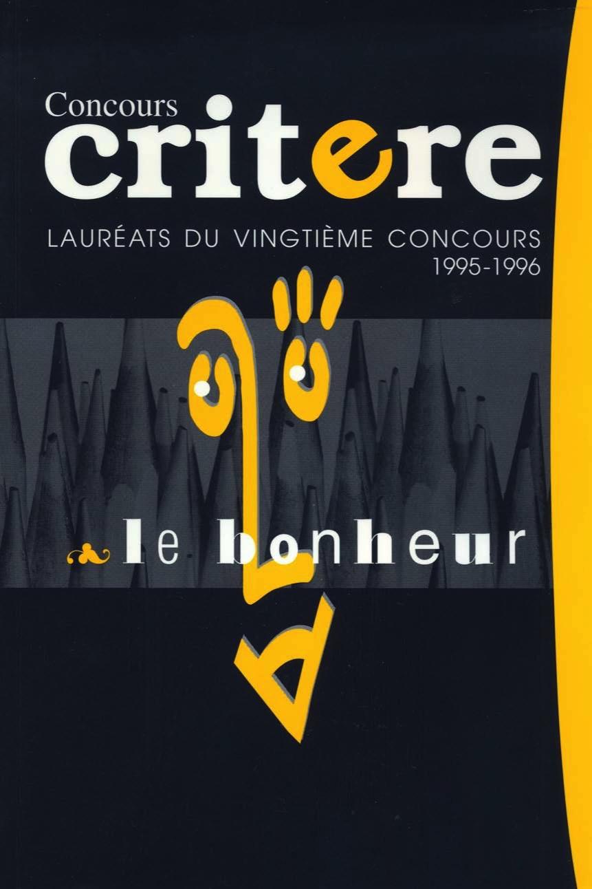 Le bonheur | 1995-1996