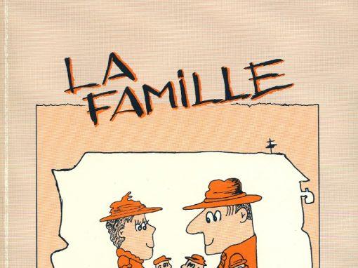 La famille | 1988-1989