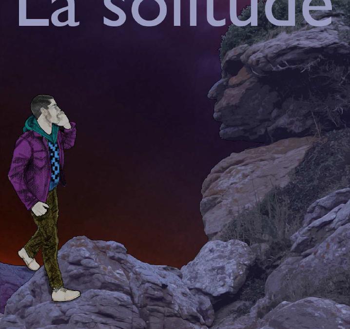 La solitude | 2013-2014