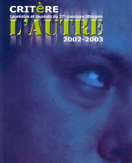 L'autre | 2002-2003