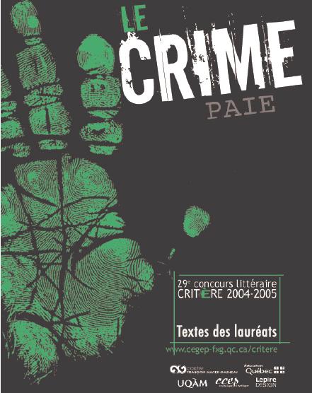 Le crime paie | 2004-2005