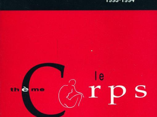 Le corps | 1993-1994