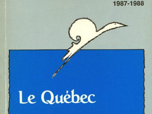 Le Québec et son ouverture sur le monde | 1987-1988